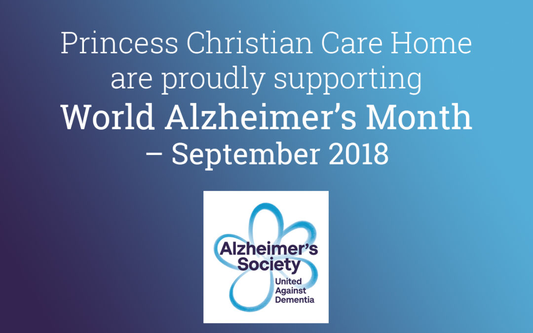 Princess Christian Care Home are supporting World Alzheimer's Month